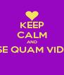 KEEP CALM AND ESSE QUAM VIDERI  - Personalised Poster A4 size