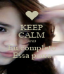 KEEP CALM AND Eu completo Essa porra - Personalised Poster A4 size
