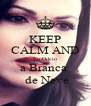 KEEP CALM AND Eu Odeio a Branca   de Neve - Personalised Poster A4 size