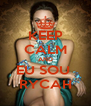 KEEP CALM AND EU SOU  RYCAH - Personalised Poster A4 size