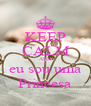 KEEP CALM AND eu sou uma Princesa - Personalised Poster A4 size