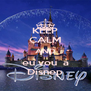KEEP CALM AND eu vou  a Disnep - Personalised Poster A4 size