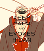 KEEP CALM AND EVOKES HIDAN - Personalised Poster A4 size