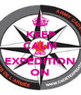 KEEP CALM AND EXPEDITION ON - Personalised Poster A4 size