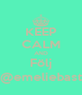 KEEP CALM AND Följ @emeliebast - Personalised Poster A4 size