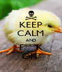 KEEP CALM AND F***K OFF - Personalised Poster A4 size