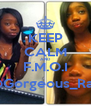 KEEP CALM AND F.M.O.I @Gorgeous_Rah - Personalised Poster A4 size