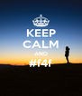 KEEP CALM AND #f4f  - Personalised Poster A4 size