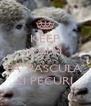 KEEP CALM AND FA' PASCULA' LI PECURI - Personalised Poster A4 size
