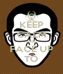 KEEP CALM AND FACE UP TO - Personalised Poster A4 size