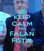KEEP CALM AND FALAN FISTIK - Personalised Poster A4 size