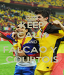KEEP CALM AND FALCAO Y  COURTOIS - Personalised Poster A4 size