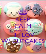 KEEP CALM AND FALL  IN LOV W/ CUPCAKES - Personalised Poster A4 size