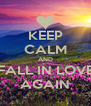 KEEP CALM AND FALL IN LOVE AGAIN - Personalised Poster A4 size