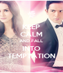 KEEP CALM AND FALL INTO TEMPTATION - Personalised Poster A4 size