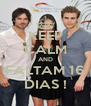 KEEP CALM AND FALTAM 16 DIAS ! - Personalised Poster A4 size