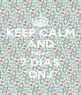 """KEEP CALM AND Faltam 7 DIAS """"DNJ"""" - Personalised Poster A4 size"""