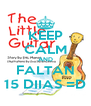 KEEP CALM AND FALTAN 15 DIIAS =D - Personalised Poster A4 size
