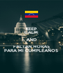 KEEP CALM AND FALTAN HORAS PARA MI CUMPLEAÑOS - Personalised Poster A4 size