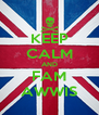 KEEP CALM AND FAM AWWIS - Personalised Poster A4 size