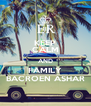 KEEP CALM AND FAMILY BACROEN ASHAR - Personalised Poster A4 size