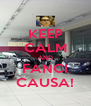 KEEP CALM AND FANCI CAUSA! - Personalised Poster A4 size