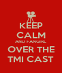 KEEP CALM AND FANGIRL OVER THE TMI CAST - Personalised Poster A4 size