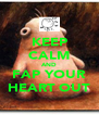 KEEP CALM AND FAP YOUR HEART OUT - Personalised Poster A4 size