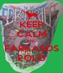 KEEP CALM AND FARKASOS PÓLÓ - Personalised Poster A4 size