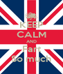 KEEP CALM AND Fart So much - Personalised Poster A4 size