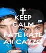 KEEP CALM AND FATE RATE AR CAZZO - Personalised Poster A4 size