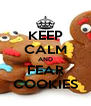 KEEP CALM AND FEAR COOKIES - Personalised Poster A4 size