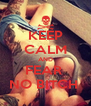KEEP CALM AND FEAR  NO BITCH  - Personalised Poster A4 size