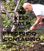 KEEP CALM AND FEDERICO CONTADINO - Personalised Poster A4 size
