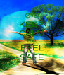 KEEP CALM AND FEEL SAFE - Personalised Poster A4 size