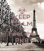 KEEP CALM AND Feel the PK8 - Personalised Poster A4 size