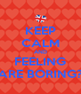 KEEP CALM AND FEELING ARE BORING? - Personalised Poster A4 size