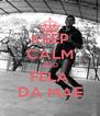 KEEP CALM AND FELA DA MAE - Personalised Poster A4 size