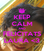 KEEP CALM AND FELICITATS LAURA <3 - Personalised Poster A4 size