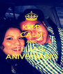 KEEP CALM AND FELIZ 15 ANIVERSARIO - Personalised Poster A4 size