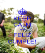 KEEP CALM and FELIZ CUMPLE! - Personalised Poster A4 size