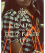 KEEP CALM AND FELIZ NIVER Milla - Personalised Poster A4 size