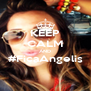 KEEP CALM AND #FicaAngelis  - Personalised Poster A4 size