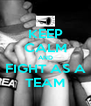 KEEP CALM AND FIGHT AS A TEAM - Personalised Poster A4 size