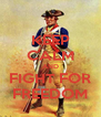 KEEP CALM AND FIGHT FOR FREEDOM - Personalised Poster A4 size
