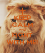 KEEP CALM AND FIGHT WITH ME! - Personalised Poster A4 size