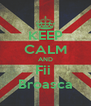 KEEP CALM AND Fii  Broasca - Personalised Poster A4 size