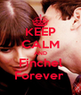 KEEP CALM AND Finchel Forever  - Personalised Poster A4 size