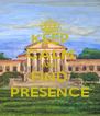 KEEP CALM AND FIND PRESENCE - Personalised Poster A4 size