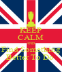 KEEP CALM AND Find Something Better To Do  - Personalised Poster A4 size